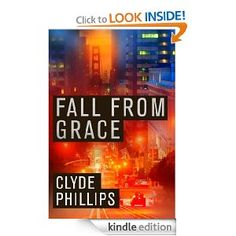 Amazon.com: Fall From Grace (The Detective Jane Candiotti Series) eBook: Clyde Phillips: Kindle Store