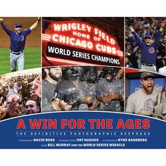 7484c6077 Chicago Cubs 2016 World Series Champions A Win for the Ages Book