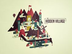 The Hidden Village by Martìn Liveratore on Behance | Illustration