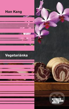 Martinus.cz > Knihy: Vegetariánka (Han Kang)