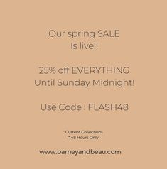 OUR SPRING SALE IS LIVE!  SHOP ONLINE FOR A FLASH 25% OFF FOR 48 HOURS.   ENDS SUNDAY MIDNIGHT.   FREE UK DELIVERY OVER £25 Live Shop, Spring Sale, Free Uk, Delivery, Sunday, Domingo