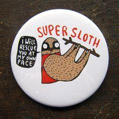 Super Sloth  55mm  Badge  Pocket Mirror  Magnet by KatieAbeyDesign