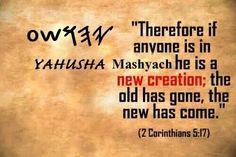 New creation in Yahusha