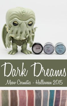 Phyrra reviews the new Halloween 2015 Meow Cosmetics Dark Dreams collection. These are complex shades with a glimmer finish, not glitter, so they're flattering on all eye shapes and perfect for Fall and Winter! Cruelty free and vegan.
