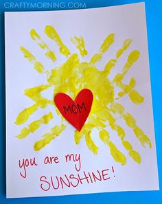 "Handprint sunshine kids craft ""You are my sunshine"" Mother's day gift idea"