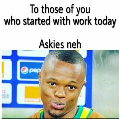 Work Today, Afrikaans, Baseball Cards, Funny, Humor, Hilarious, Entertaining