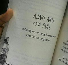 Please jangan ajari apapun cukup menantimu telah cukup untukku Quotes Rindu, Quotes Lucu, Cinta Quotes, Quotes Galau, Quotes From Novels, Text Quotes, Mood Quotes, People Quotes, Daily Quotes