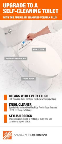 Refresh your bathroom with the innovative and stylish Vormax Plus from American Standard. This self-cleaning toilet is hassle-free and uses Lysol cleaning power with every flush to scrub stains and deodorize your space. Keep your bathroom tidy and forget about dirty cleaning routines with the American Standard Vormax Plus. Click to shop this self-cleaning toilet.