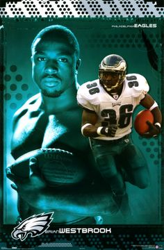 Brian Westbrook - one of my most favorite Eagles ever - along with Brian Dawkins!!!