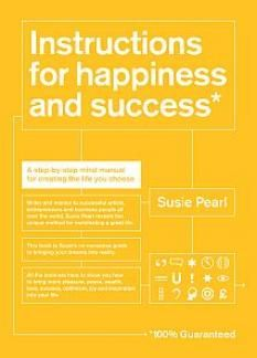 If you want happiness, success, vitality, health, wealth and fortune fast and effortlessly, this book is for you. Instructions for Happiness and Success* is a mind manual for living a great life