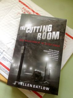 The Cutting Room (for Tachyon Publications) shows up in the mail today.
