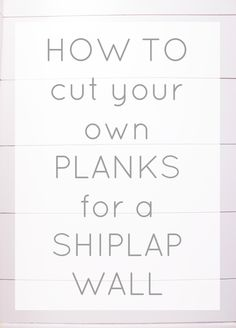 How to rip plywood into planks yourself to install a faux shiplap wall.