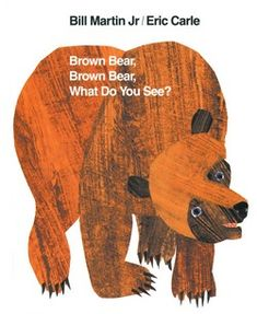 Brown Bear,Brown Bear, What Do You See?- Practice animal names, colors, and rhyming in this classic children's book!
