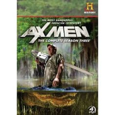 Ax Men...such manly men on this show