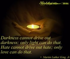 Love Quotes ,Martin Luther King Jr, Hate, Light, Darkness, Inspirational Pictures, Quotes and Motivational Thoughts Cute Love Quotes, All Quotes, Great Quotes, Life Quotes, Nice Sayings, Motivational Thoughts, Inspirational Quotes, Human Rights Quotes, Martin Luther Jr
