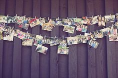 Cute idea for pictures up at a wedding... every guest bring a picture of there favorite memory of bride and groom. Write a note on back and hang up