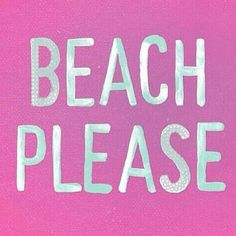 Now please!