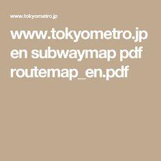 www.tokyometro.jp en subwaymap pdf routemap_en.pdf