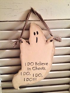 """Primitive """" Hallow"""" The I DO Believe in Ghosts Sign on Etsy, $10.00"""