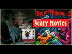 5 Minute Retro Show Ep 21 Old Skool Scary Movies Playing Splatterhouse 2