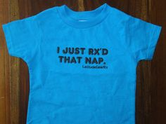 CrossFit Shirt for Kids. CrossFit Toddler Shirt  I Just Rx'd That Nap best-seller now available in Toddler gear. by LatitudeGearRx, $18.50