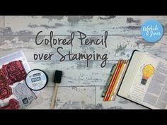 Colored Prismacolor Pencils over Stamping - Bible Art Journaling Challenge Week 30 - Rebekah R Jones