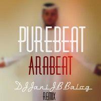 Purebeat - AraBeat (DJJaniJBBalog Remix) by DJ Jani JB Balog on SoundCloud