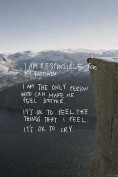I am responsible for myself…