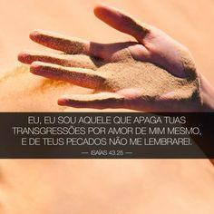 Promessas para hoje: Liberte-se-Isaías 43:25 http://promessasparahoje.blogspot.com.br/
