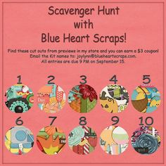 Scavenger Hunt by Blue Heart Scraps! Blue Heart Scraps is having a Scavenger Hunt and you have the chance to win a $3 coupon to her Store! Blue Heart Scraps; http://store.gingerscraps.net/Blue-Heart-Scraps/. 09/09/2013