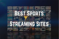 Are you looking for ✅ best sports streaming sites? If yes then must read this article ✅, we have added 20 best free live best sports streaming sites.