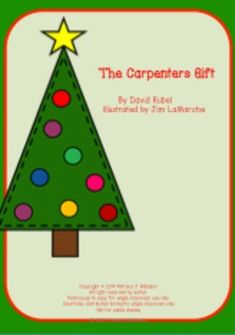 About This Book  The Carpenter's Gift: A Christmas Tale about the Rockefeller Center Tree  By David Rubel Illustrated by Jim LaMarche    Publication Date: September 27, 2011  Age Level: 5 – 8  Grade Level: K – 3 ISBN-10: 0375869220 ISBN-13: 978-0375869228 Summary:  In depression-era New York City, construction workers at the Rockefeller Center site help a family in need – a gift that is repaid years later in the donation of an enormous ...