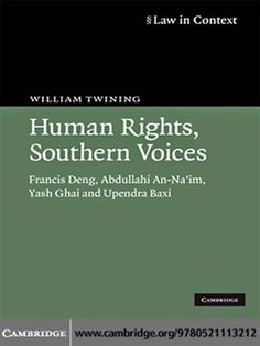 """Human rights, southern voices"" by William Twining. Also available in the SPS Library, classmark 32.11.TWI.1a-e"