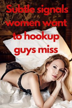 If you want to know when a woman is ready to hookup you have to understand they're signals. They seldom make the first move and prefer to be more subtle about how they signal a guy. These are the 8 common signs you need to be able to spot when a woman is ready to hookup with you. Don't miss them! Dating Women, Dating Advice For Men, Teen Dating, Dating Tips, Healthy Relationship Tips, Healthy Relationships, Relationship Advice, Very Deep Quotes, How To Approach Women