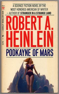 Robert Heinlein's odd classic: Podkayne of Mars Science Fiction Authors, Pulp Fiction Book, Fiction Novels, Star Trek Books, Classic Sci Fi Books, Bound Book, Comic Book Covers, Fantasy Books, Book Authors