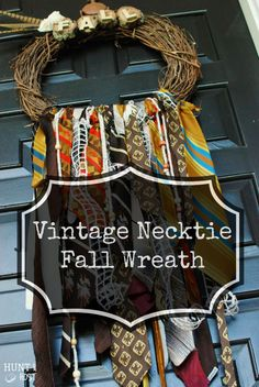 Necktie Fall Wreath: Vintage neckties get an upcycle makeover for a gypsy Fall wreath. www.huntandhost.com