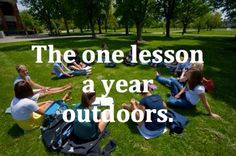 Actually, in my senior year of high school, we had several psychology classes outside in the courtyard. Perfect class conversations enjoying the spring weather! I have such fond memories of Mr. Casey's class.