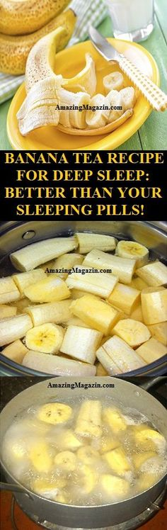 BANANA TEA RECIPE FOR DEEP SLEEP: BETTER THAN YOUR SLEEPING PILLS!