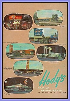 Hody's 7 Family Restaurants, LA Area, 1950s