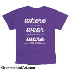 Grammar Where Wear Ware Men's Geek Shirt Cool Nerdy T-Shirt Funny Geekery English Joke Shirt Geeky Funny Dorky Shirt Gifts for Teachers