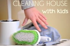 Cleaning House with Kids - The Organized Parent