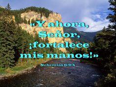 Biblia, paisajes y maravillas: Nehemías 6:9b