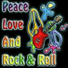Peace love and rock and roll
