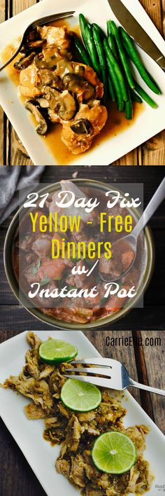 21 Day Fix Instant Pot Yellow-Free Dinners (save these if you're doing 21 Day FIx or 80 Day Obsession!)