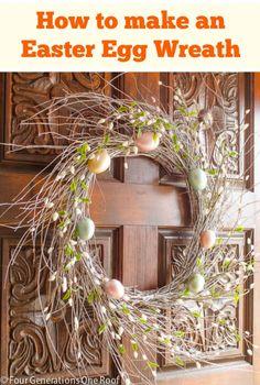DIY easter egg wreath - www.fourgenerationsoneroof.com