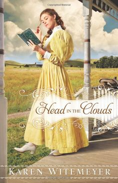 Karen Witemeyer's Head in the Clouds, a great read.