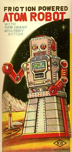Friction Powered Atom Robot: Now with 'New Crank Mystery Action!' ~ Yoshiya (Japan), 1954
