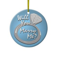 Engagement Ring Marry Me Ornament