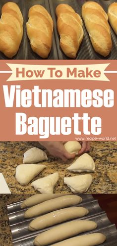 How To Make Vietnamese Baguette - FOOD Asian food - Vietnamese Vietnamese Cuisine, Vietnamese Recipes, Asian Recipes, Vietnamese Baguette Recipe, Vietnamese Banh Mi Bread Recipe, How To Eat Paleo, Food To Make, Viet Food, Paleo Cookbook