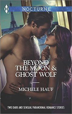 Beyond the Moon and Ghost Wolf (Harlequin Themes\Harlequin Nocturne) by Michele Hauf | or four centuries, vampire hunter Rook has sworn off love and devoted himself to avenging a terrible loss. But something about the pretty witch Verity Van Velde calls to him, and it's not just her long legs…or her fiery magic. Rook knows that Verity may be his only chance to find his soul mate—and his soul.  (read 2014) Teens, Young Adult, Romance